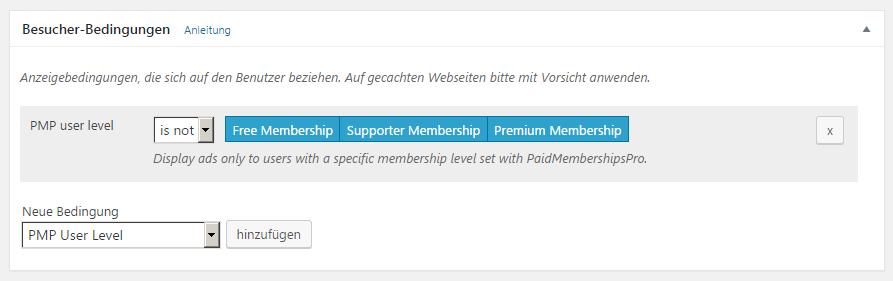 Besucherbedingung von Advanced Ads um Anzeigen in Abhängigkeit vom Membership darzustellen