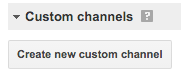 Custom channel