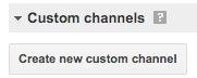 Custom channel