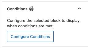 Conditional Blocks block settings